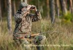 Top 5 Best Binoculars for Hunting Under 200