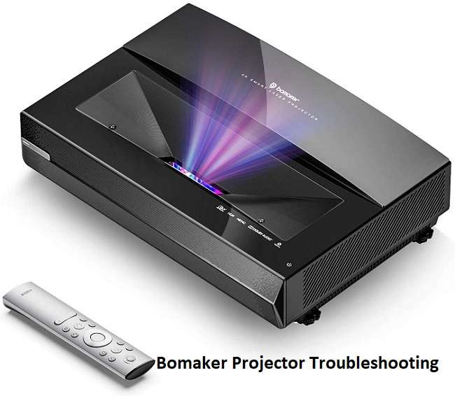 Bomaker Projector Troubleshooting