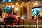 How to use a Projector outside during the Day?
